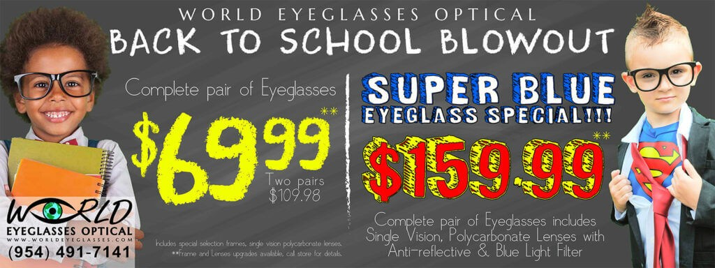 Kids back to school eyeglass and blue blockers specials at World Eyeglasses in Fort Lauderdale.